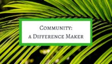 Community - A Difference Maker